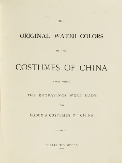 Title page for The Original Watercolours of the Costumes of China