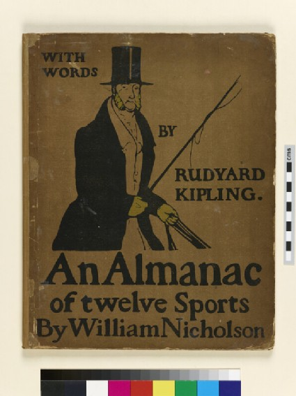 An Almanac of twelve Sports By William Nicholson with words by Rudyard Kipling