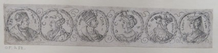 Frieze with six portrait medallions of the rulers of Poland, Turkey, and France with their wives with laurel leaf borders, from Douce Ornament Prints Album I
