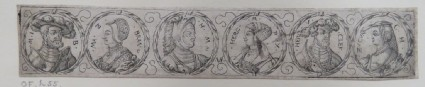 Frieze with six portrait medallion of the rulers of Brandenburg, Mecklenburg-Schwerin, and Julich-Kleve-Berg and their wives with laurel leaf borders, from Douce Ornament Prints Album I