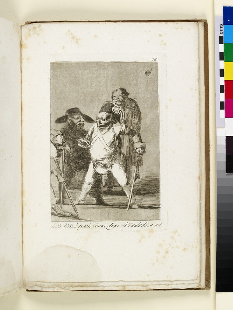 Plate 76: fat old officer leaning on baton, dispensing orders to those unfortunates around him (WA1863.6450.76)