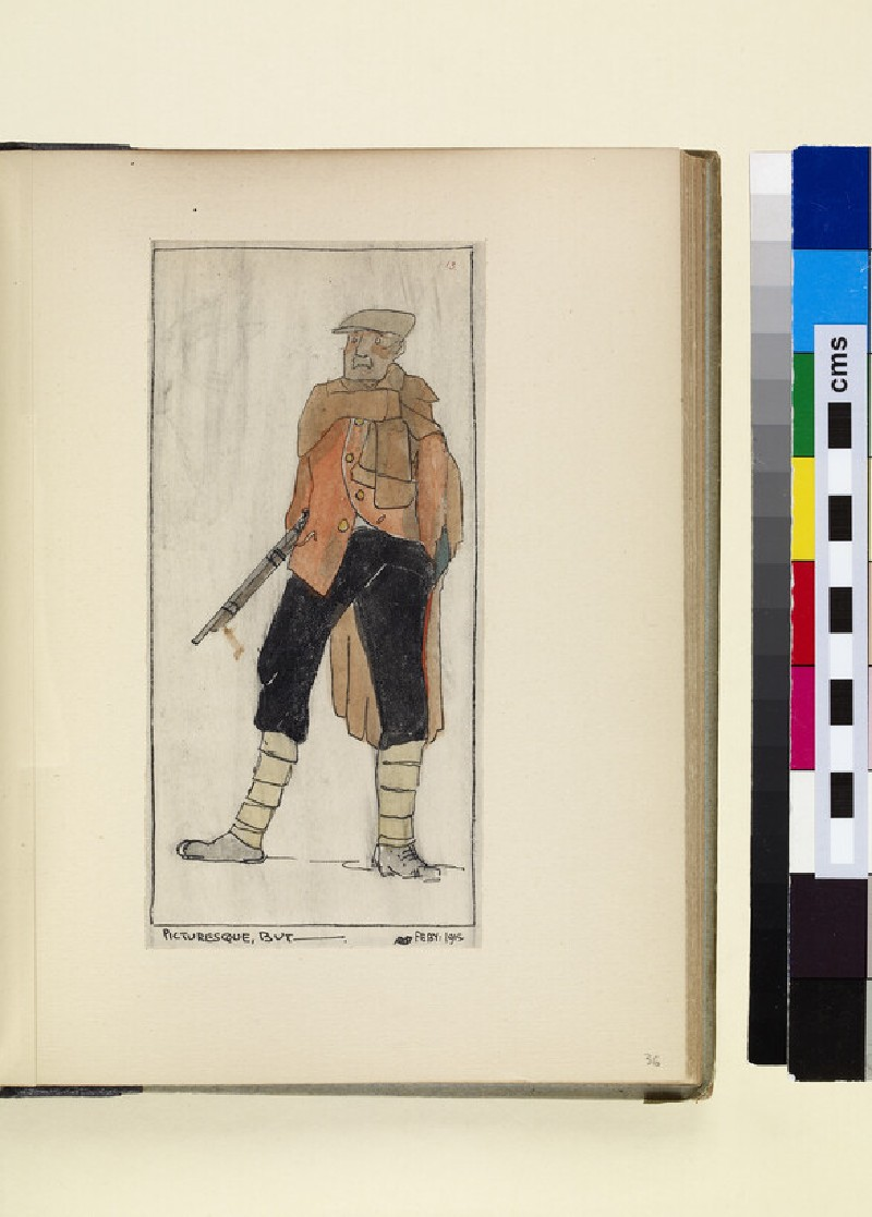 The Costumes and Uniforms of the British Army, 1914-1915: Picturesque , but -, February 1915 (WA1975.101.36)