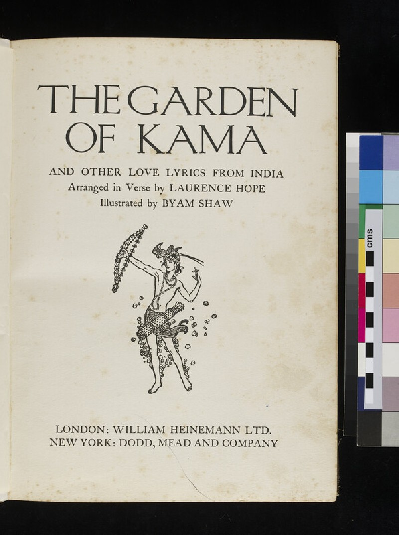 The Garden of Kama and other Love Lyrics from India arranged in verse, by Laurence Hope, illustrated by Byam Shaw (WA2009.22)